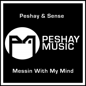 Peshay & Sense - Messin With My Mind