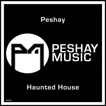 Haunted House - Peshay